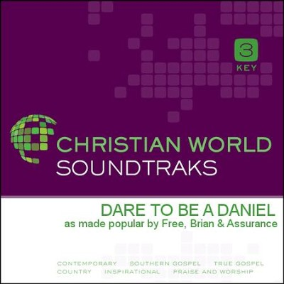 Dare To Be A Daniel  [Music Download] -     By: Brian Free & Assurance