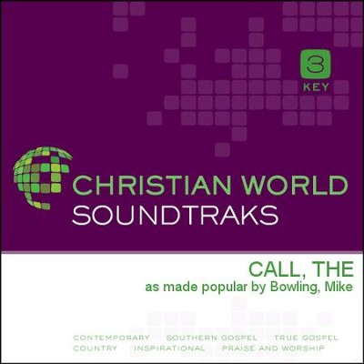 Call, The  [Music Download] -     By: Mike Bowling