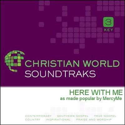 Here With Me  [Music Download] -     By: MercyMe