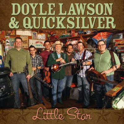 Little Star - Single  [Music Download] -     By: Doyle Lawson & Quicksilver