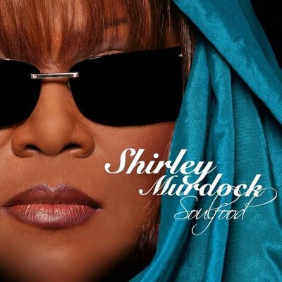 Shout Now (Album Version)  [Music Download] -     By: Shirley Murdock