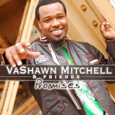 Promises  [Music Download] -     By: VaShawn Mitchell & Friends