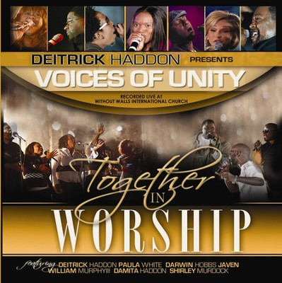 Together In Worship  [Music Download] -     By: Deitrick Haddon, Voices of Unity