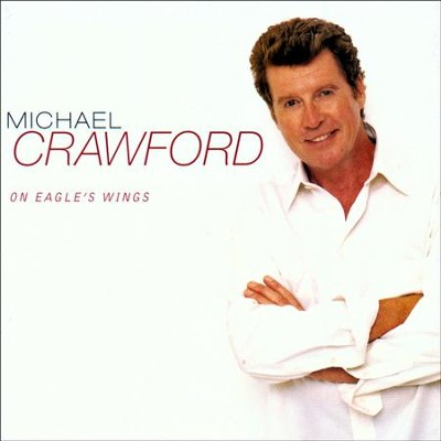 Amazing Grace (LP Version)  [Music Download] -     By: Michael Crawford