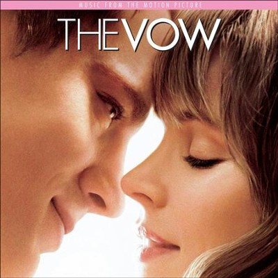 The Vow: Music From The Motion Picture  [Music Download] -     By: Various Artists