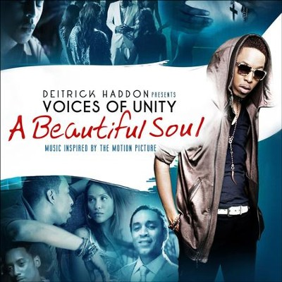 A Beautiful Soul (Music Inspired By The Motion Picture)  [Music Download] -     By: Voices of Unity