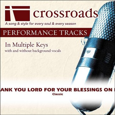 Thank You Lord For Your Blessings On Me (Performance Track)  [Music Download] -