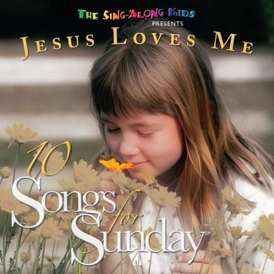 10 Songs For Sunday: Jesus Loves Me  [Music Download] -     By: The Sing-Along Kids