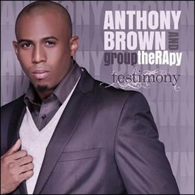 Testimony  [Music Download] -     By: Anthony Brown & group therAPy