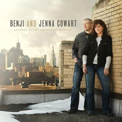 Letters To The Church In Buffalo  [Music Download] -     By: Benji Cowart, Jenna Cowart