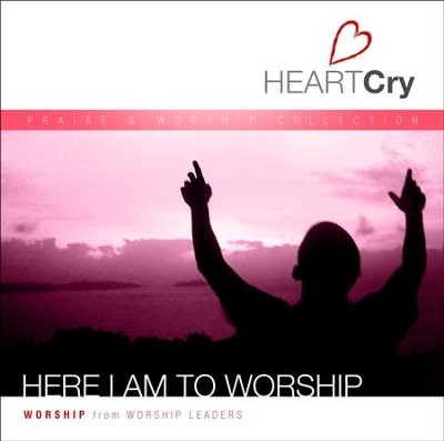 Here I Am To Worship  [Music Download] -     By: HeartCry Worship