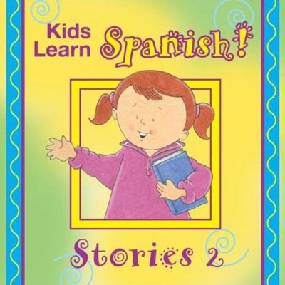 Kids Learn Spanish STORIES 2  [Music Download] -     By: Twin Sisters Productions