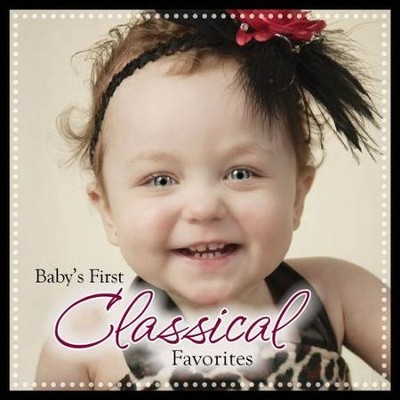 Baby's First Classical Favorites  [Music Download] -     By: Twin Sisters Productions