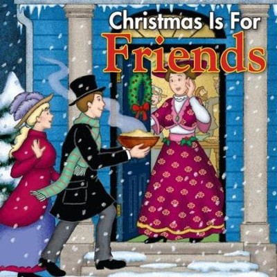 Christmas is for Friends  [Music Download] -     By: Twin Sisters Productions