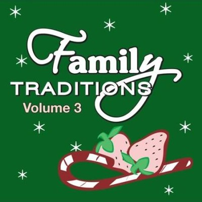 Family Tradidions Vol 3  [Music Download] -     By: Twin Sisters Productions