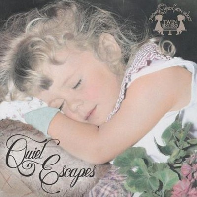 Quiet Escapes  [Music Download] -     By: Twin Sisters Productions