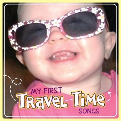 My First Travel Time Songs  [Music Download] -     By: Twin Sisters Productions