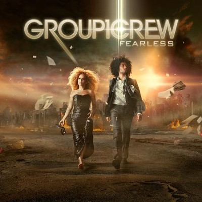 Fearless  [Music Download] -     By: Group 1 Crew
