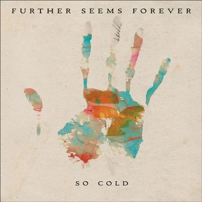 So Cold  [Music Download] -     By: Further Seems Forever