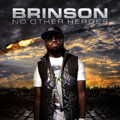 No Other Heroes  [Music Download] -     By: Brinson