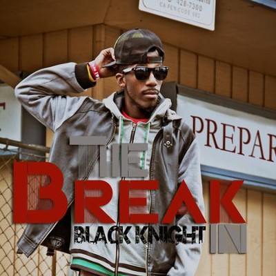 The Break In  [Music Download] -     By: Black Knight