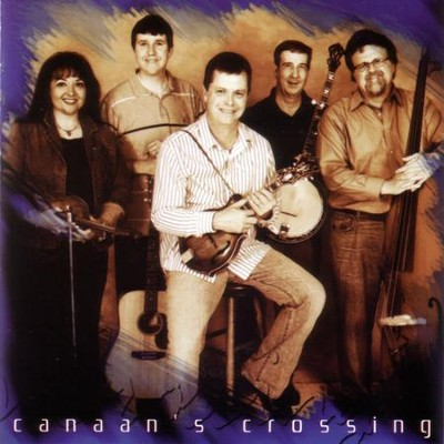 Canaan's Crossing  [Music Download] -     By: Canaan's Crossing