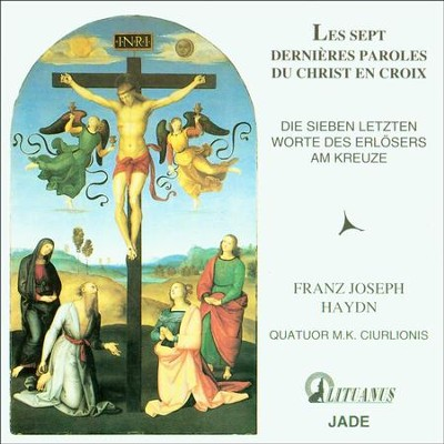 Haydn: The Seven Last Words of Christ on the Cross  [Music Download] -     By: M.K. Ciurlionis
