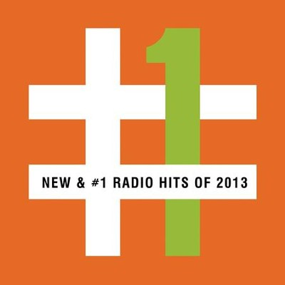 New & #1 Radio Hits of 2013  [Music Download] -     By: Various Artists