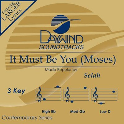 It Must Be You (Moses)  [Music Download] -     By: Selah
