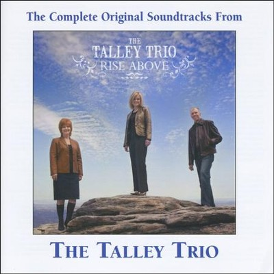 Rise Above (Made Popular by Talley Trio) [Performance Track]  [Music Download] -     By: The Talley Trio