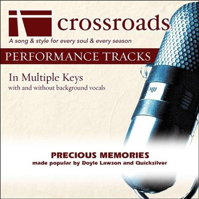 Precious Memories (Made Popular By Doyle Lawson and Quicksilver) [Performance Track]  [Music Download] -