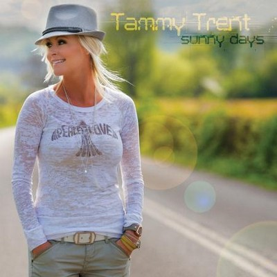 Sunny Days  [Music Download] -     By: Tammy Trent