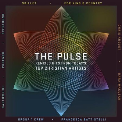 The Pulse: Remixed Hits From Today's Top Christian Artists  [Music Download] -     By: Various Artists