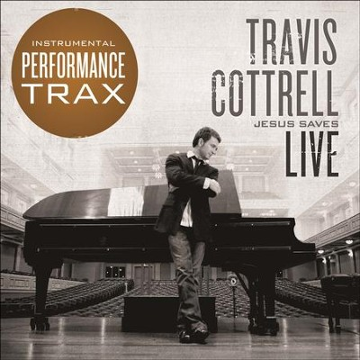 In Christ Alone, Performance Trax/Live  [Music Download] -     By: Travis Cottrell
