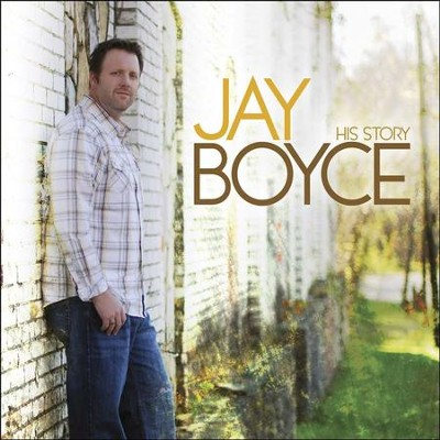 His Story  [Music Download] -     By: Jay Boyce
