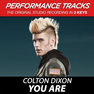 You Are, Low Key Performance Track Without Background Vocals  [Music Download] -     By: Colton Dixon