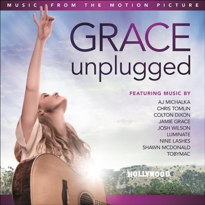 Music From The Motion Picture: Grace Unplugged  [Music Download] -     By: Various Artists