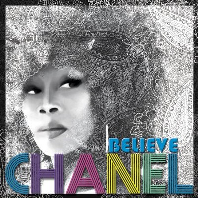 Believe  [Music Download] -     By: Chanel