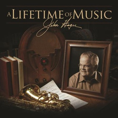 A Lifetime Of Music  [Music Download] -     By: John Hagee