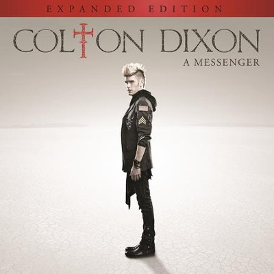 A Messenger, Expanded Edition  [Music Download] -     By: Colton Dixon