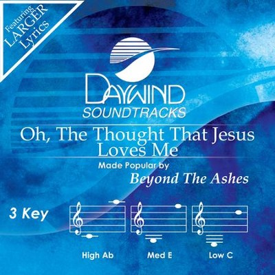 Oh, The Thought That Jesus Loves Me  [Music Download] -     By: Beyond The Ashes