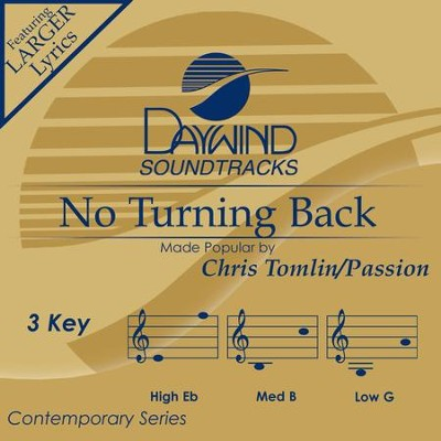 No Turning Back  [Music Download] -     By: Chris Tomlin