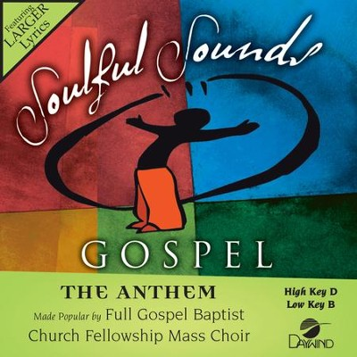 The Anthem  [Music Download] -     By: Full Gospel Baptist