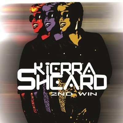 2nd Win  [Music Download] -     By: Kierra Sheard