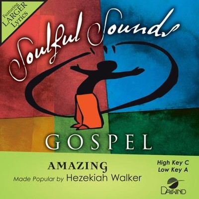 Amazing  [Music Download] -     By: Hezekiah Walker
