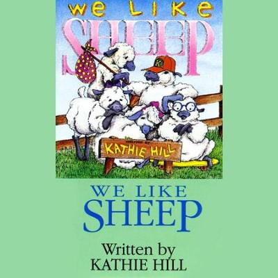 We Like Sheep  [Music Download] -     By: Kathie Hill