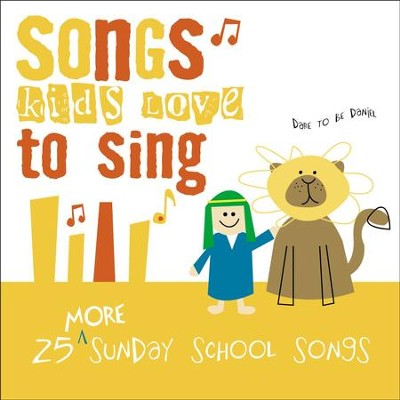 25 More Sunday School Songs  [Music Download] -     By: Kids Choir