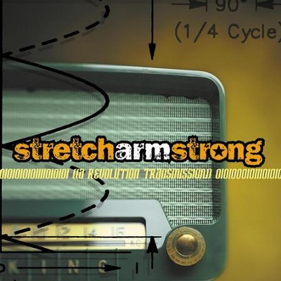 A Revolution Transmission  [Music Download] -     By: Stretch Arm Strong