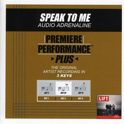 Speak To Me (Key-E-Premiere Performance Plus w/ Background Vocals)  [Music Download] -     By: Audio Adrenaline