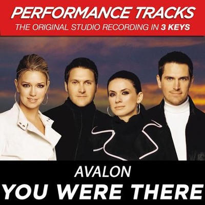 You Were There (Premiere Performance Plus Track)  [Music Download] -     By: Avalon